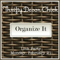 Organize It Party -- nearly 300 organizing ideas and tips