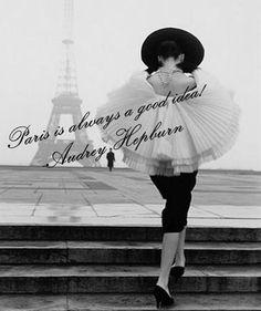 Paris is always good idea :)