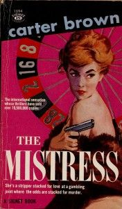 Follow the link attached to this image and read my review of Carter Brown's 'The Mistress'.  Be sure to 'like', share and leave a comment.