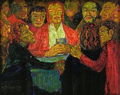 Emil Nolde, Abendmahl  (The Last Supper). 1909. This painting was banned by the Nazi regime and exhibited at the Degenerate art exhibition in Munich in 1937.