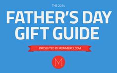 Parenting Healthy: Gift Ideas for Dad #FathersDayGifts2014 #Gifts4Dad