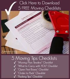 5 free printable checklists, moving tips and a moving timeline.