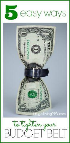 5 Ways to Tighten Your Budget Belt