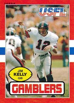 1985 Topps USFL #45 Jim Kelly Front