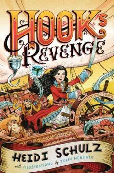 J FIC SCH. Captain Hook's swashbuckling daughter must avenge her infamous father's death at the jaws of the Neverland crocodile.