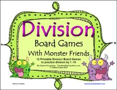 12 Printable Division Board Games from Games 4 LearningThese math board games are designed to help children develop mastery of basic division facts. $