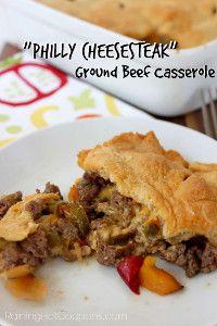 casseroles using ground beef, ground beef and crescent rolls, philli cheesesteak, beef casserol