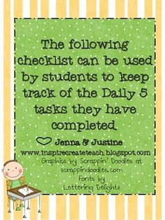 This checklist can be used by the students while incorporating ANY Daily 5 activities.  The students color in the component they have finished, all...