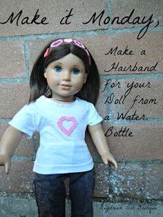 "Dream. Dress. Play.: Make it Monday- 18"" Doll Recycled Water Bottle Headband"