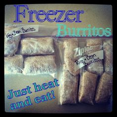 Freezer Burritos - these are AWESOME. Finally found something that tastes great after freezing it.