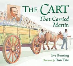 The Cart that Carried Martin -- Ideas for Classroom Use + Additional Resources and Activities #kidlit #litchat #MLKDay #reading