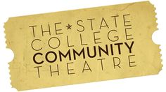 State College Community Theatre