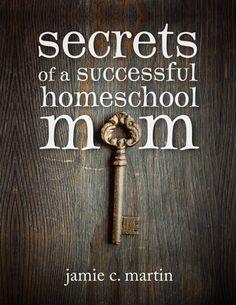 Free eBook: Secrets of a Successful #Homeschool Mom