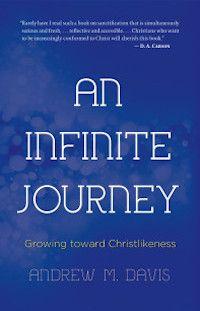 An Infinite Journey | Challies Dot Com