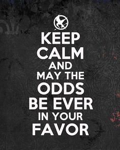 ... and may the odds be ever in your favor.
