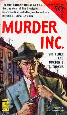 """Murder, Inc."" | Vintage Pulp Fiction Paperback Book Cover Art | Sugary.Sweet | #PulpArt #Pulp #Paperback #Vintage"