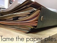 Paper Piles taking over your home? Time to Tame the Paper Piles and get organized #springcleaning #paper #organize