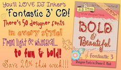 Buy your 'Bold & Beautiful' font collection this week & enjoy 20% off the regular price!!! Choose a CD or the downloadable version! Sale ends Sept. 17, 2014.