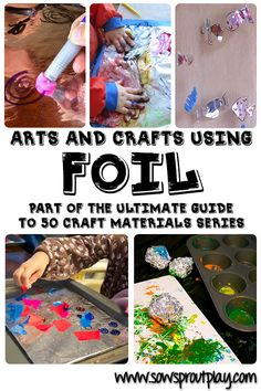 Arts and Crafts Using Foil
