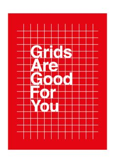Grids Are Good For You by Gregory Ball