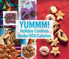 10 Holiday Cookies Under 100 Calories Holiday splurges don't have to turn into holiday binges. These cookies are tasty, easy to make and set you back less than 100 calories each. #SelfMagazine