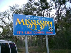 mississippi welcome sign - Google Search