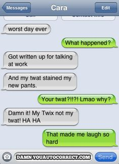 Autocorrect fail - Stained my pants