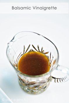 Balsamic Vinaigrette Dressing Recipe from @addapinch | Robyn Stone