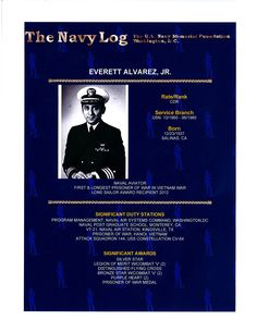 Everett Alvarez, longest serving POW in Vietnam, was a 2012 Lone Sailor Award recipient.