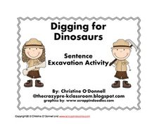 In Digging for Dinosaurs you will find a word work activity that centers on sentence building. Use the bones in a sensory tub to find words that bu...