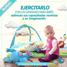 ¿Tu bebé también va al gimnasio? http://www.escuelahuggies.com/Bebelogia/Gimnasio-para-bebes.aspx