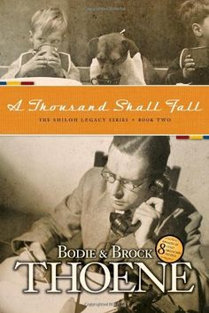 A Thousand Shall Fall (Shiloh Legacy) by Bodie Thoene, http://www.amazon.com/dp/1414301219/ref=cm_sw_r_pi_dp_VRCPpb0EDJCNW