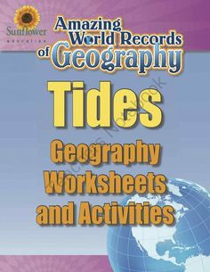 TIDES�Geography Worksheets and Activities from Sunflower Education on TeachersNotebook.com -  (13 pages)  - A complete lesson about the world's greatest tide�THE BAY OF FUNDY! Includes Geography worksheets and activities.