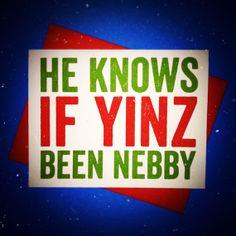 Pittsburgh, Pennsylvania -  Yinzer Christmas Card - I LOVE THIS!!