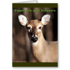 Vegans Are Good Listeners Greeting Card  by Lee Hiller #Photography and Designs