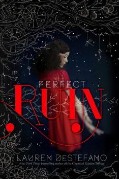 Want to Read: Perfect Ruin by Lauren DeStefano