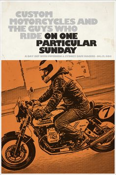 """Summer Ride Reminder - """"On One ParticularSunday"""" - Pipeburn - Purveyors of Classic Motorcycles, Cafe Racers & Custom motorbikes"""