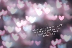 delight yourself in the lord - Google Search
