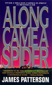Books: Along Came a Spider | The Official James Patterson Website