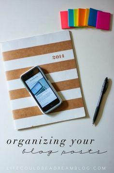Organizing Your Blog Posts - lifecouldbeadreamblog.com