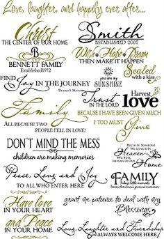 This site has tons of wonderful sayings, fonts and verses for all occasions.