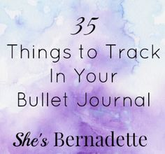 35 Things to Track I