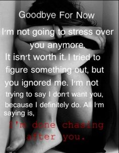 I'm done chasing after you