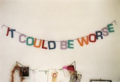 party banners, remember this, letter, birthdays, parties, wors, perspective, monday quotes, mottos