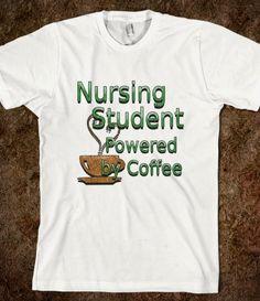 Nursing Student t-shirt #coffee