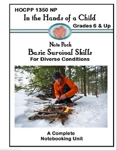 In The Hands Of A Child :: Basic Survival Skills Note Book