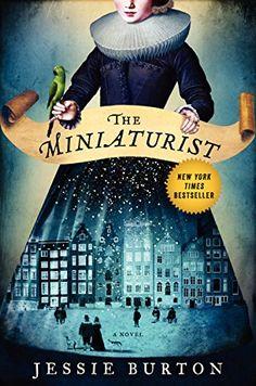 The Miniaturist: A Novel by Jessie Burton