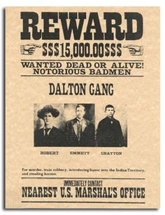 The Dalton Gang, also known as The Dalton Brothers, was a family of both lawmen and outlaws in the American Old West during 1890-1892.