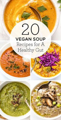 20 easy and healthy Vegan Soup Recipes for a healthy gut! Slow cooker soups, spicy, creamy, gluten free or dairy free, you name it - it's on this list! #vegansoup #healthygut #souprecipes #recipe #dinner #detox