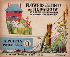 Flowers of Field and Hedgerow, Marion Rivers-Moore, PP6, 1941